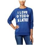 Freeze CMI Inc. Womens I Love You Alatke Sweatshirt